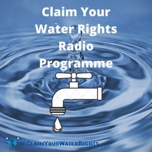 Claim Your Water Rights Radio Programme